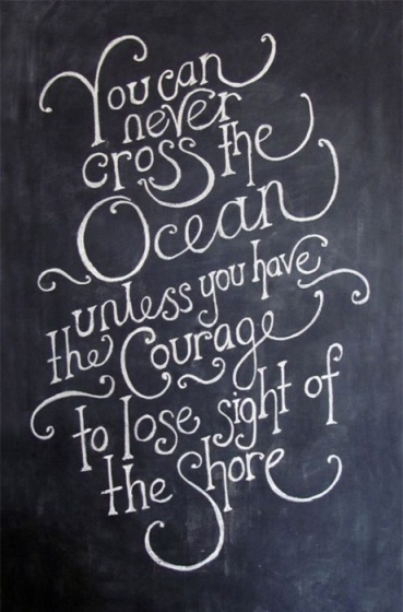 Fear, quotes, courage, Christopher Columbus, dreams